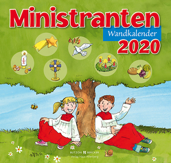 Ministranten-Wandkalender 2020 von Badel,  Christian, Sigg,  Stephan