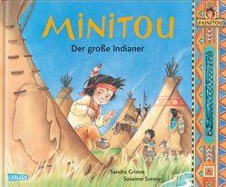 Minitou: Der große Indianer von Grimm,  Sandra, Szesny,  Susanne