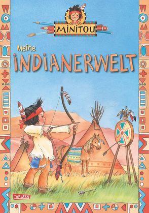 Minitou: Meine Indianerwelt von Szesny,  Susanne