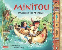 Minitou: Unvergessliche Abenteuer von Grimm,  Sandra, Szesny,  Susanne