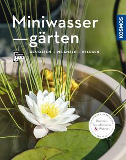 Miniwassergärten (Mein Garten) von Böswirth,  Daniel, Thinschmidt,  Alice