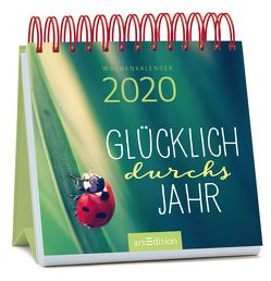 Miniwochenkalender Glücklich durchs Jahr 2020 – kleiner Aufstellkalender mit Wochenkalendarium