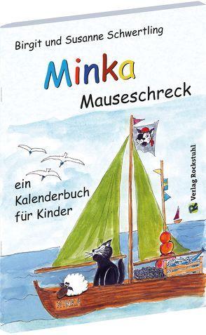 Minka Mauseschreck von Rockstuhl, Harald, Schwertling, Birgit, Schwertling, Susanne