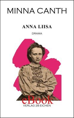Minna Canth: Ausgewählte Werke / Anna Liisa von Canth,  Minna, Erler,  Nadine