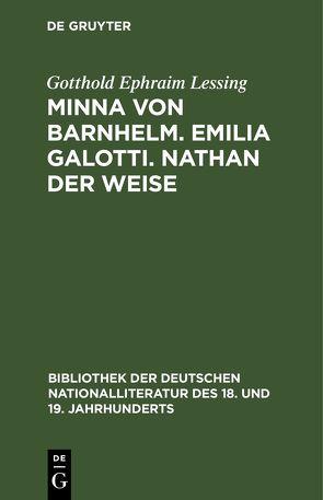 Minna von Barnhelm. Emilia Galotti. Nathan der Weise von Hettner,  Hermann, Lessing,  Gotthold Ephraim