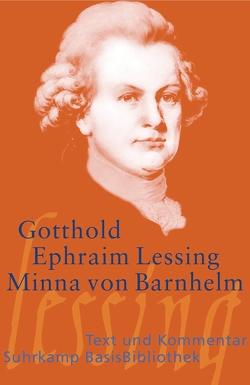 Minna von Barnhelm, oder Das Soldatenglück von Lessing,  Gotthold Ephraim, Wandruszka,  Marie Luise