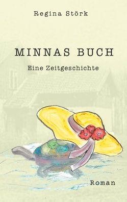 Minnas Buch von Störk,  Regina