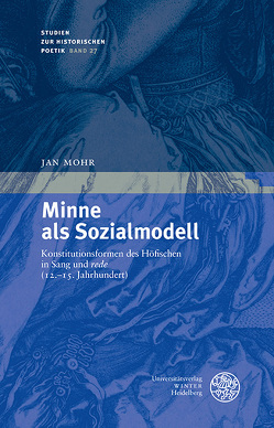Minne als Sozialmodell von Mohr,  Jan