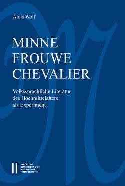 Minne-frouwe-chevalier von Wolf,  Alois