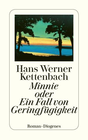 Minnie von Kettenbach,  Hans Werner