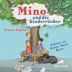 Mino und die Kinderräuber von Bauer,  Margit Maria, Supino,  Franco
