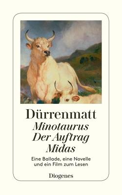 Minotaurus / Der Auftrag / Midas von Dürrenmatt,  Friedrich