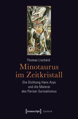 Minotaurus im Zeitkristall von Lischeid,  Thomas