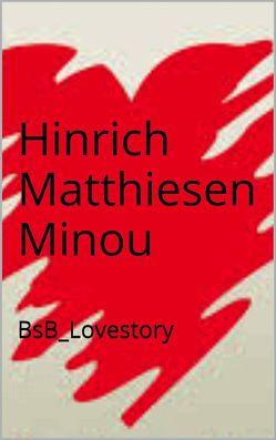 Minou von Loessl,  Svendine von, Matthiesen,  Hinrich
