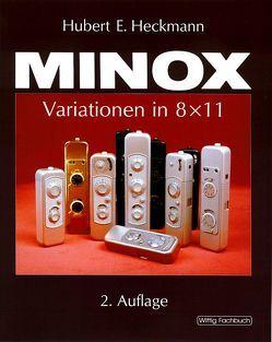 MINOX — Variationen in 8 x 11 von Heckmann,  Hubert E, Zapp,  Walter