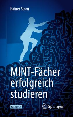 MINT-Fächer erfolgreich studieren von Storn,  Rainer