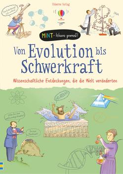 MINT – Wissen gewinnt! Von Evolution bis Schwerkraft – Wissenschaftliche Entdeckungen, die die Welt veränderten von Claybourne,  Anna, Larkum,  Adam