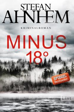 Minus 18 Grad von Ahnhem,  Stefan, Frey,  Katrin