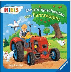 Minutengeschichten von Fahrzeugen von Mai,  Manfred, Schuld,  Kerstin M.
