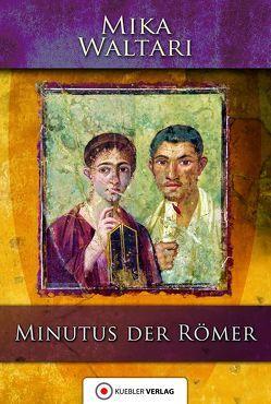Minutus der Römer von Ludden,  Andreas, Waltari,  Mika