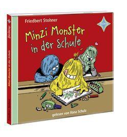 Minzi Monster in der Schule von Schulz,  Ilona, Stohner,  Friedbert