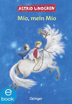 Mio, mein Mio von Lindgren,  Astrid, Peters,  Karl Kurt, Wikland,  Ilon
