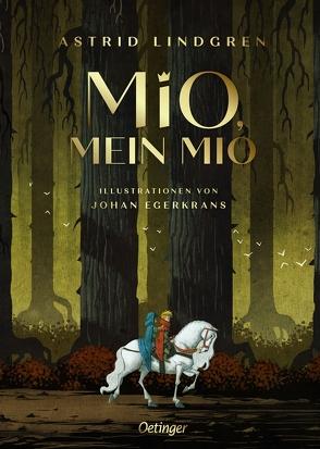 Mio, mein Mio von Egerkrans,  Johan, Lindgren,  Astrid, Peters,  Karl Kurt