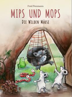 Mips und Mops von Penmann,  Fred