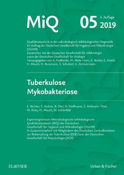 MIQ 05: Tuberkulose Mykobakteriose von Herrmann, Kniehl, Mauch, Podbielski, Rüssmann