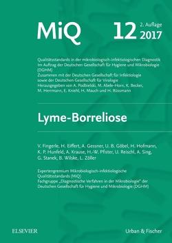 MIQ 12: Lyme-Borreliose von Abele-Horn,  Marianne, Becker,  Karsten, Herrmann,  Mathias, Kniehl,  Eberhard, Mauch,  Harald, Podbielski,  Andreas, Rüssmann,  Holger
