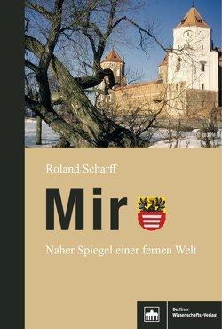 Mir von Scharff,  Roland