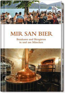 Mir san Bier von Bernstein,  Martin, Knoll,  Günther