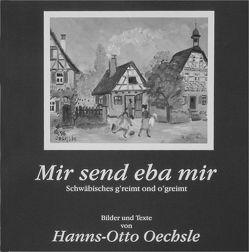 Mir send eba mir von Oechsle,  Hanns O
