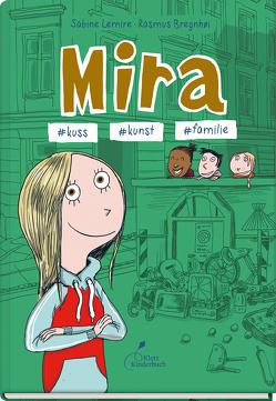 Mira #kuss #kunst #familie von Bregnhoi,  Rasmus, Gehm,  Franziska, Lemire,  Sabine