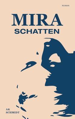Mira – Schatten von Schmidt,  AK