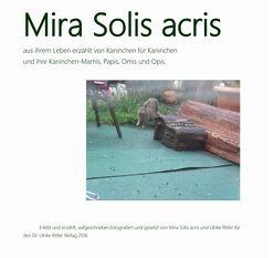 Mira Solis acris von Ritter,  Mira Solis acris, Ritter,  Ulrike