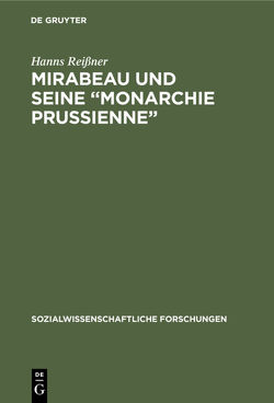 """Mirabeau und seine """"Monarchie Prussienne"""" von Reißner,  Hanns"""
