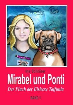 Mirabel und Ponti von Schröter,  Iris