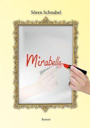 Mirabelle von Schnabel,  Sören