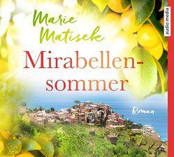 Mirabellensommer von Fischer,  Julia, Matisek,  Marie