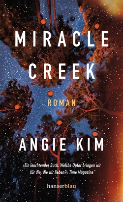Miracle Creek von Heimburger,  Marieke, Kim,  Angie