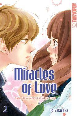 Miracles of Love – Nimm dein Schicksal in die Hand 02 von Sakisaka,  Io