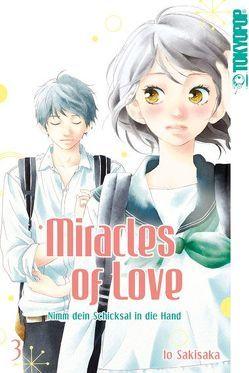 Miracles of Love – Nimm dein Schicksal in die Hand 03 von Sakisaka,  Io