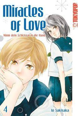 Miracles of Love – Nimm dein Schicksal in die Hand 04 von Sakisaka,  Io