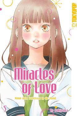 Miracles of Love – Nimm dein Schicksal in die Hand 05 von Sakisaka,  Io