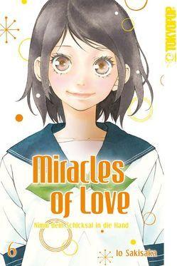 Miracles of Love – Nimm dein Schicksal in die Hand 06 von Sakisaka,  Io