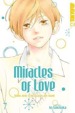 Miracles of Love – Nimm dein Schicksal in die Hand 07 von Sakisaka,  Io