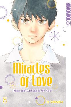 Miracles of Love – Nimm dein Schicksal in die Hand 08 von Sakisaka,  Io