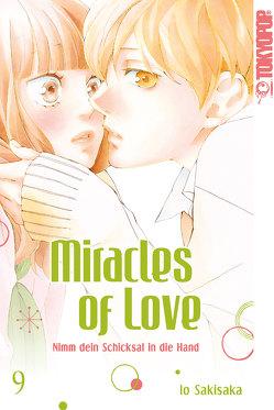 Miracles of Love – Nimm dein Schicksal in die Hand 09 von Sakisaka,  Io
