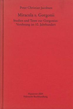 Miracula s. Gorgonii von Jacobsen,  Peter Christian